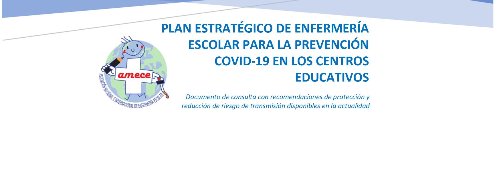 PLAN ESTRATÉGICO DE ENFERMERÍA ESCOLAR PARA LA PREVENCIÓN COVID-19 EN LOS CENTROS EDUCATIVOS